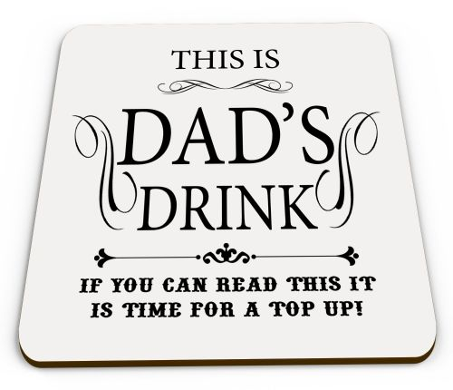 This Is Dad's Drink If You Can Read Glossy Mug Coasters